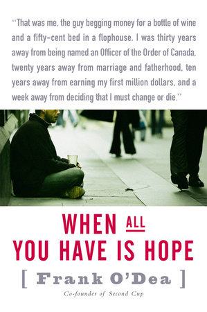 When All You Have Is Hope by Frank Odea and John Lawrence Reynolds