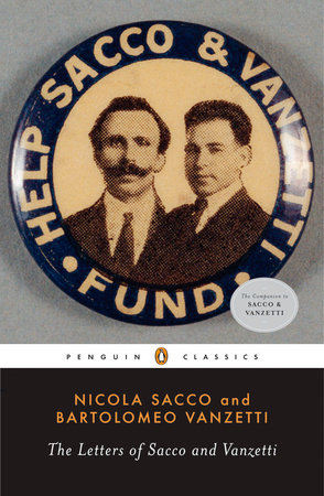 The Letters of Sacco and Vanzetti by Nicola Sacco and Bartolomeo Vanzetti