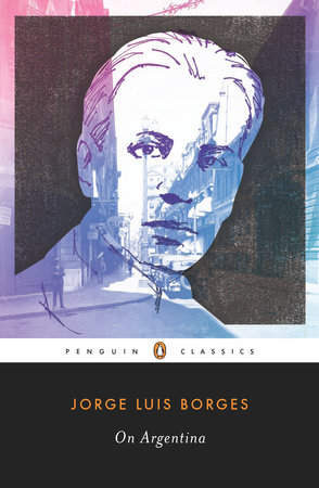 On Argentina by Jorge Luis Borges