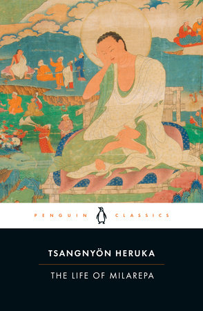 The Life of Milarepa by Tsangnyon Heruka