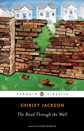 The Road Through the Wall by Shirley Jackson