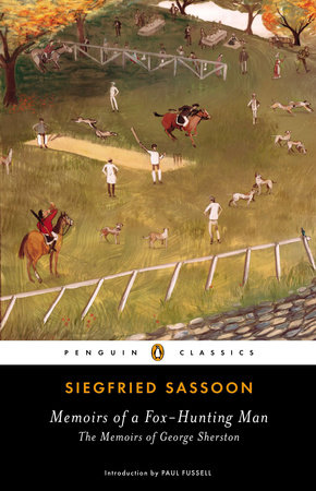 Memoirs of a Fox-Hunting Man by Siegfried Sassoon
