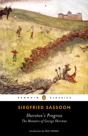 Sherston's Progress by Siegfried Sassoon