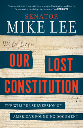 The cover of the book Our Lost Constitution