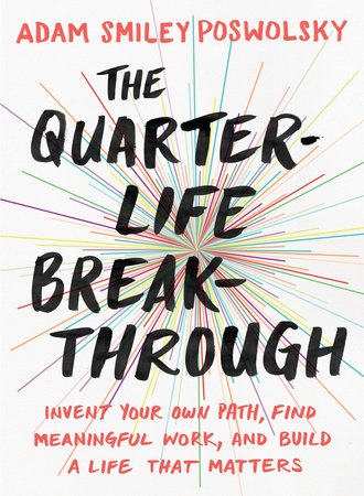 The cover of the book The Quarter-Life Breakthrough