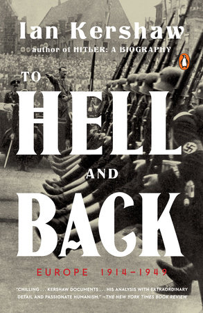 To Hell and Back by Ian Kershaw