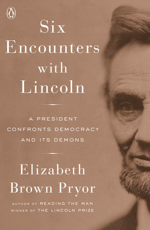 The cover of the book Six Encounters with Lincoln