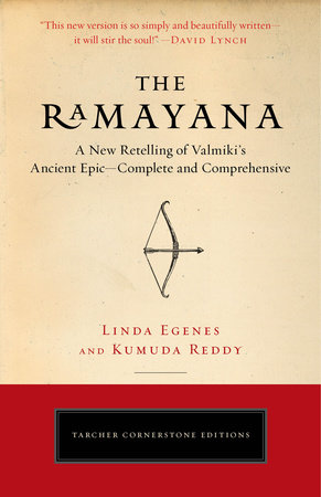 The Ramayana by Linda Egenes, M.A. and Kumuda Reddy, M.D.