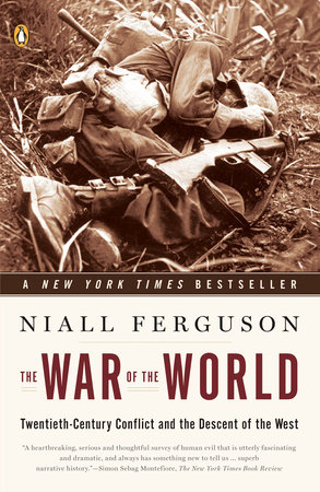 The War of the World by Niall Ferguson