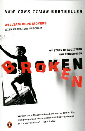 Broken by William Cope Moyers and Katherine Ketcham