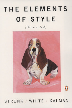The cover of the book The Elements of Style Illustrated