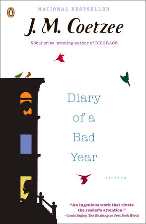 Diary of a Bad Year by J. M. Coetzee