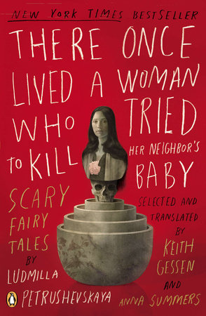 The cover of the book There Once Lived a Woman Who Tried to Kill Her Neighbor's Baby