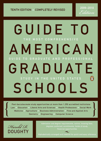 Guide to American Grad Schools by Harold R. Doughty