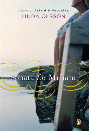 Sonata for Miriam by Linda Olsson