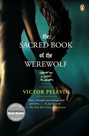 The Sacred Book of the Werewolf by Victor Pelevin