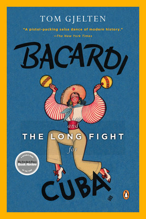 The cover of the book Bacardi and the Long Fight for Cuba