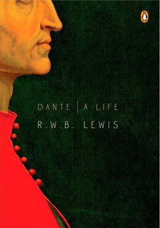 Dante by R. W. B. Lewis