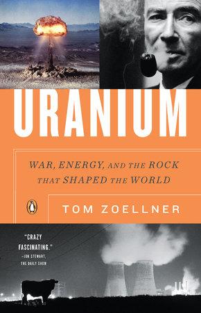 Uranium by Tom Zoellner