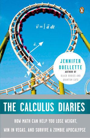 The Calculus Diaries by Jennifer Ouellette