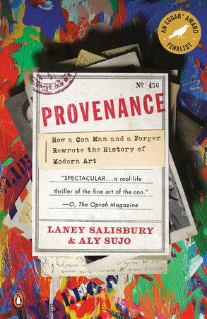 Provenance by Laney Salisbury and Aly Sujo