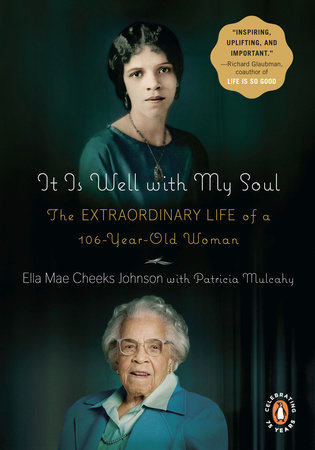 It Is Well with My Soul by Ella Mae Cheeks Johnson and Patricia Mulcahy
