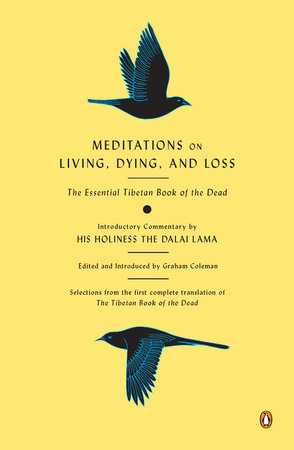 Meditations on Living, Dying, and Loss by