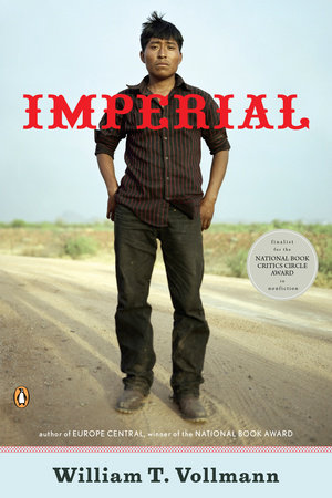 Imperial by William T. Vollmann