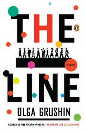 The Line by Olga Grushin