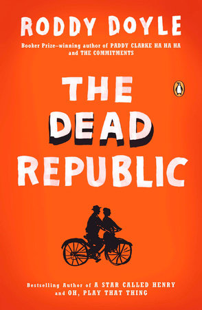 The Dead Republic by Roddy Doyle