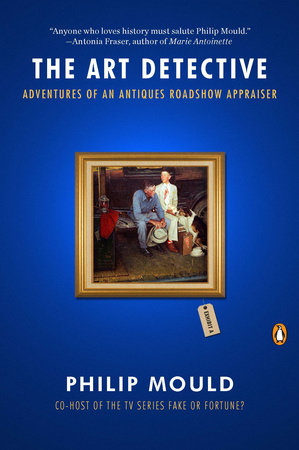 The Art Detective by Philip Mould