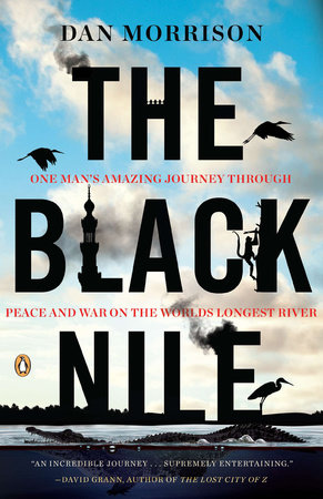 The Black Nile by Dan Morrison