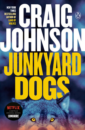 Junkyard Dogs by Craig Johnson