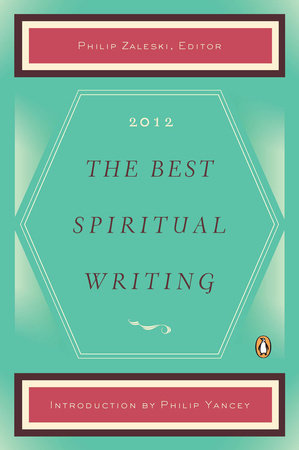 The Best Spiritual Writing 2012 by
