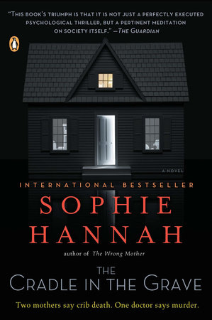 The Cradle in the Grave by Sophie Hannah