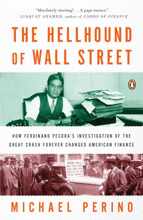 The Hellhound of Wall Street by Michael Perino