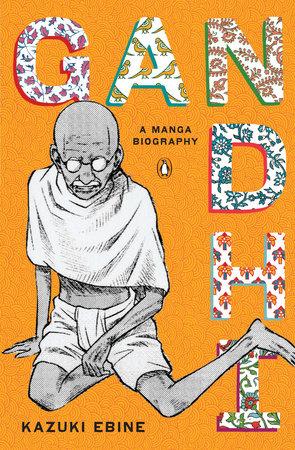 Gandhi by Kazuki Ebine