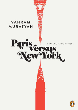 Paris versus New York by Vahram Muratyan
