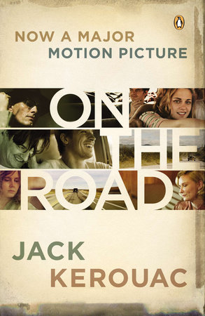 On the Road (Movie Tie-In) by Jack Kerouac