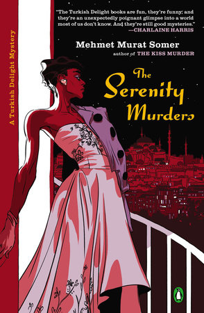 The Serenity Murders by Mehmet Murat Somer