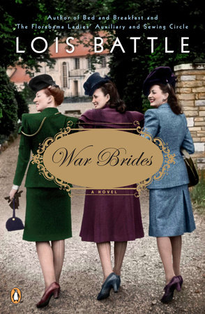War Brides by Lois Battle