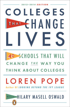 Colleges That Change Lives by Loren Pope