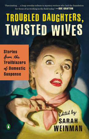 Troubled Daughters, Twisted Wives by