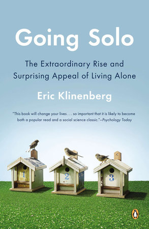 Going Solo by Eric Klinenberg