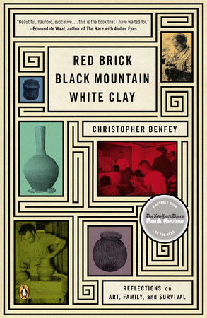 Red Brick, Black Mountain, White Clay by Christopher Benfey