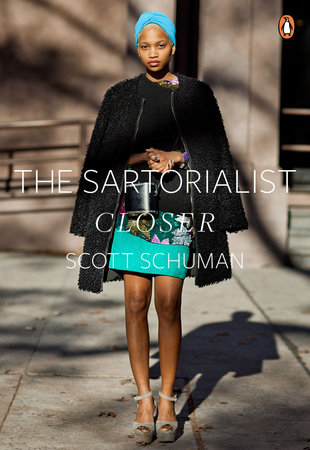 The Sartorialist: Closer by Scott Schuman