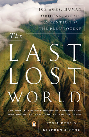 The Last Lost World by Lydia Pyne and Stephen J. Pyne