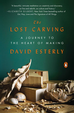 The Lost Carving by David Esterly