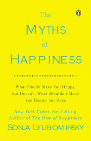 The Myths of Happiness