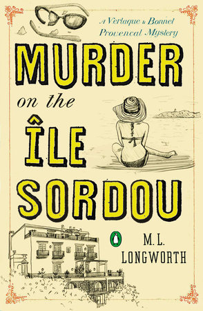 Murder on the Ile Sordou by M. L. Longworth